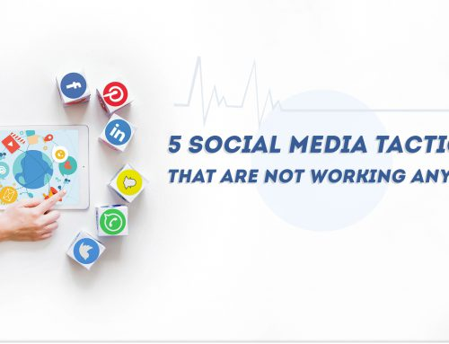 5 Social Media Tactics That Are Not Working Anymore