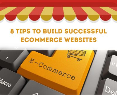 Infographic – 8 Tips To Build Successful eCommerce Websites